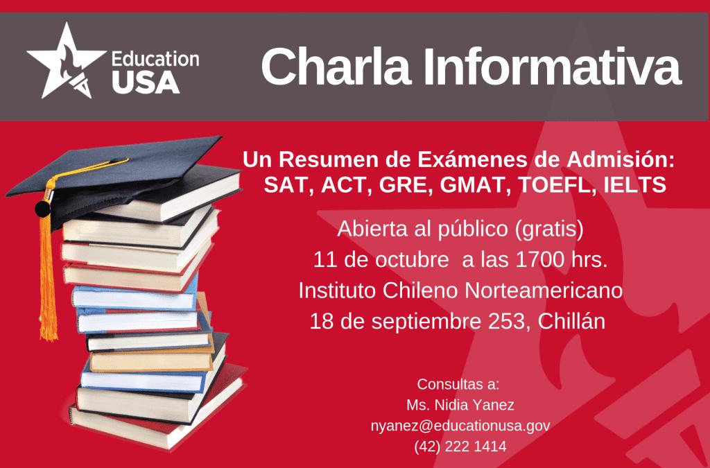 Chillán: Un Resumen de Exámenes de Admisión; SAT, ACT, GRE, GMAT, TOEFL, IELTS